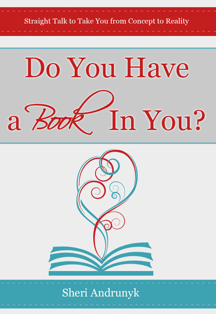 Do-you-have-a-book-in-you---Sheri-Andrunyk